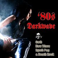 VA-80s Darkwave, Goth, New Wave, Synth Pop & Death Rock