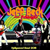 Jeff Beck And Friends-Hollywood Bowl (Bootleg)