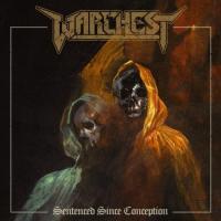 Warchest-Sentenced Since Conception