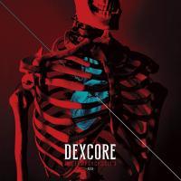 Dexcore-[Metempsychosis.] (Red Edition)