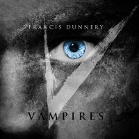 Francis Dunnery-Vampires