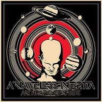 A Nameless Inertia-Anthropocentric