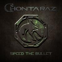 Chontaraz-Speed The Bullet