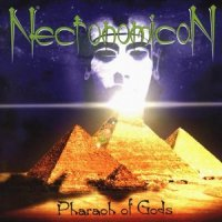 Necronomicon-Pharaoh Of Gods