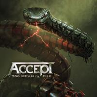 Accept-Too Mean to Die