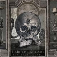 I Am The Arcane-Societas Arcana