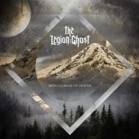 The Legion Ghost-With Courage of Despair