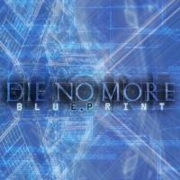 Die No More-Blueprint