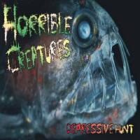 Horrible Creatures-Depressive Hunt
