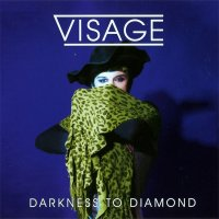 Visage-Darkness To Diamond