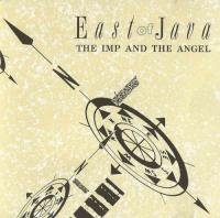 East Of Java-The Imp And The Angel