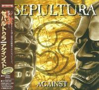 Sepultura-Against (Japanese edition)