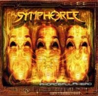 Symphorce-Phorceful Ahead