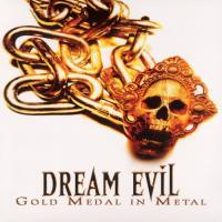 Dream Evil-Gold Medal In Metal