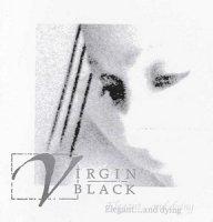 Virgin Black-Elegant ... And Dying