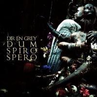 Dir En Grey-Dum Spiro Spero (Deluxe Limited Edition)