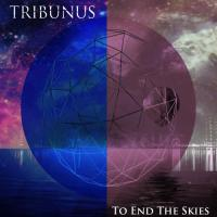 Tribunus-To End The Skies