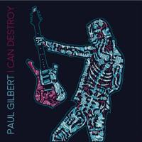 Paul Gilbert-I Can Destroy