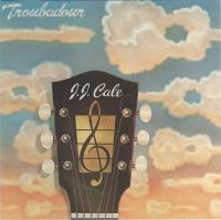 J.J. Cale-Troubadour (First edition on CD)