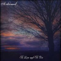 Ardormort-To Live and to Die