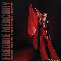 Freddie Mercury-Original Version. Single Version. Rarities
