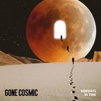 Gone Cosmic-Sideways In Time