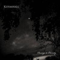Kosmhall-Passage to Eternity