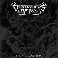 Destroyers Of All-The Vile Manifesto