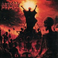 Deicide-To Hell With God