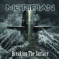 MERIDIAN-Breaking the Surface