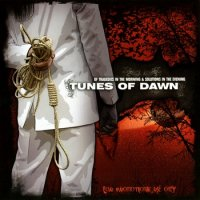 Tunes Of Dawn-Of Tragedies In The Morning & Solutions In The Evening