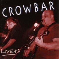 Crowbar-Live + 1