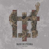Mano De Piedra-Today\'s Ashes