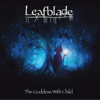 Leafblade-The Goddess With Child
