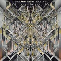 The Destiny Program-Gathas