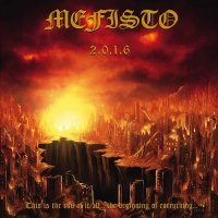 Mefisto-2.0.1.6: This Is The End Of It All... The Beginning Of Everything...