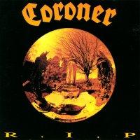 Coroner-R.I.P. (1st Press)
