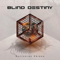 Blind Destiny-Suffering Prison