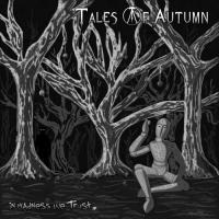 Tales of Autumn-In Madness We Trust