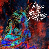 Among The Beasts-Something To Burn When It\'s Dark
