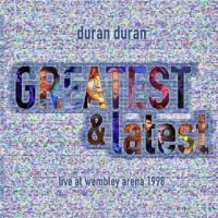 Duran Duran-Greatest & Latest Live At Wembley Arena 1998 (Bootleg)