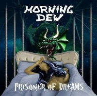 Morning Dew-Prisoner Of Dreams