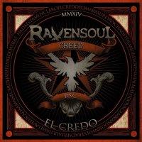 Ravensoul Creed-El Credo