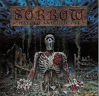 Sorrow-Hatred And Disgust