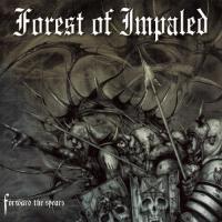 Forest of Impaled-Forward the Spears