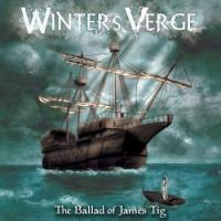 Winter's Verge-The Ballad Of James Tig