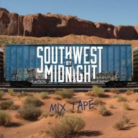 Southwest By Midnight-Mix Tape