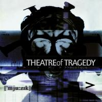 Theatre of Tragedy-Musique ( 20th Anniversary Edition )