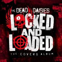 The Dead Daisies - Locked And Loaded mp3