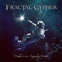 Fractal Cypher-Prelude to an Impending Outcome [EP]